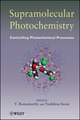 Supramolecular Photochemistry: Controlling Photochemical Processes  (0470230533) cover image