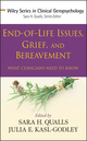 End-of-Life Issues, Grief, and Bereavement: What Clinicians Need to Know (0470406933) cover image