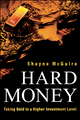 Hard Money: Taking Gold to a Higher Investment Level (0470612533) cover image