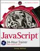 JavaScript 24-Hour Trainer (0470647833) cover image