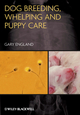 Dog Breeding, Whelping and Puppy Care (0470673133) cover image