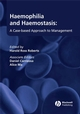 Haemophilia and Haemostasis: A Case-based Approach to Management (0470766433) cover image