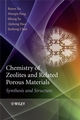 Chemistry of Zeolites and Related Porous Materials: Synthesis and Structure (0470822333) cover image