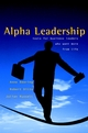 Alpha Leadership: Tools for Business Leaders Who Want More from Life (0470844833) cover image