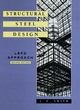 Structural Steel Design: LRFD Approach, 2nd Edition (0471106933) cover image