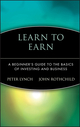 Learn to Earn: A Beginner's Guide to the Basics of Investing and Business (0471180033) cover image