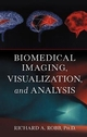 Biomedical Imaging, Visualization, and Analysis (0471283533) cover image
