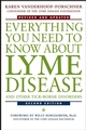 Everything You Need to Know About Lyme Disease and Other Tick-Borne Disorders, 2nd Edition (0471407933) cover image
