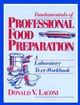 Fundamentals of Professional Food Preparation: A Laboratory Text-Workbook (0471595233) cover image