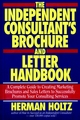 The Independent Consultant's Brochure and Letter Handbook (0471597333) cover image