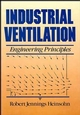 Industrial Ventilation: Engineering Principles (0471637033) cover image