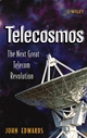 Telecosmos: The Next Great Telecom Revolution (0471655333) cover image