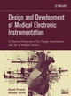 Design and Development of Medical Electronic Instrumentation: A Practical Perspective of the Design, Construction, and Test of Medical Devices (0471676233) cover image