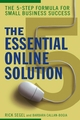 The Essential Online Solution: The 5-Step Formula for Small Business Success (0471920533) cover image