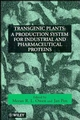 Transgenic Plants: A Production System for Industrial and Pharmaceutical Proteins (0471964433) cover image