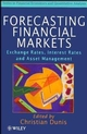 Forecasting Financial Markets: Exchange Rates, Interest Rates and Asset Management (0471966533) cover image