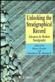 Unlocking the Stratigraphical Record: Advances in Modern Stratigraphy (0471974633) cover image