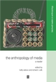 The Anthropology of Media: A Reader (0631220933) cover image