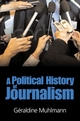 Political History of Journalism (0745635733) cover image