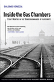 Inside the Gas Chambers: Eight Months in the Sonderkommando of Auschwitz (0745643833) cover image