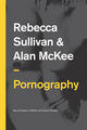 Pornography: Structures, Agency and Performance (0745651933) cover image