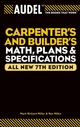 Audel Carpenter's and Builder's Math, Plans, and Specifications, All New 7th Edition (0764571133) cover image