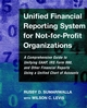 Unified Financial Reporting System for Not-for-Profit Organizations: A Comprehensive Guide to Unifying GAAP, IRS Form 990 and Other Financial Reports Using a Unified Chart of Accounts (0787952133) cover image