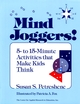 Mind Joggers!: 5- to 15- Minute Activities That Make Kids Think (0876285833) cover image