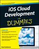 iOS Cloud Development For Dummies (1118026233) cover image