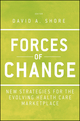 Forces of Change: New Strategies for the Evolving Health Care Marketplace (1118099133) cover image