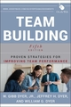 Team Building: Proven Strategies for Improving Team Performance, 5th Edition (1118105133) cover image