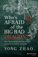 Who's Afraid of the Big Bad Dragon?: Why China Has the Best (and Worst) Education System in the World (1118487133) cover image