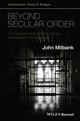 Beyond Secular Order: The Representation of Being and the Representation of the People (1118825233) cover image