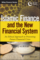 Islamic Finance and the New Financial System: An Ethical Approach to Preventing Future Financial Crises (1118990633) cover image