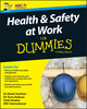 Health and Safety at Work For Dummies, UK Edition (1119210933) cover image