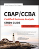 CBAP / CCBA Certified Business Analysis Study Guide, 2nd Edition (1119248833) cover image