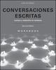 Conversaciones escritas lectura y redaccion en contexto Workbook, 2nd Edition (1119422833) cover image