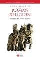 A Companion to Roman Religion (1405129433) cover image