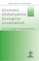 Economic Globalisation and Ecological Localization: Socio-Legal Perspectives (1405192933) cover image