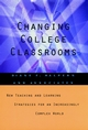 Changing College Classrooms: New Teaching and Learning Strategies for an Increasingly Complex World (1555426433) cover image