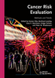 Cancer Risk Evaluation: Methods and Trends (3527327533) cover image