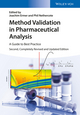 Method Validation in Pharmaceutical Analysis: A Guide to Best Practice, 2nd Edition (3527335633) cover image