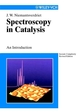 Spectroscopy in Catalysis: An Introduction, 2nd, Completely Revised Edition (3527614133) cover image