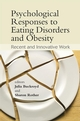Psychological Responses to Eating Disorders and Obesity: Recent and Innovative Work (0470061634) cover image
