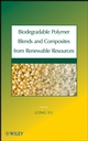 Biodegradable Polymer Blends and Composites from Renewable Resources (0470146834) cover image