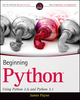 Beginning Python: Using Python 2.6 and Python 3.1 (0470414634) cover image