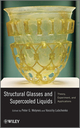 Structural Glasses and Supercooled Liquids: Theory, Experiment, and Applications (0470452234) cover image