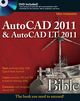 AutoCAD 2011 and AutoCAD LT 2011 Bible (0470608234) cover image