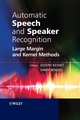 Automatic Speech and Speaker Recognition: Large Margin and Kernel Methods (0470696834) cover image