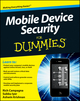 Mobile Device Security For Dummies (0470927534) cover image